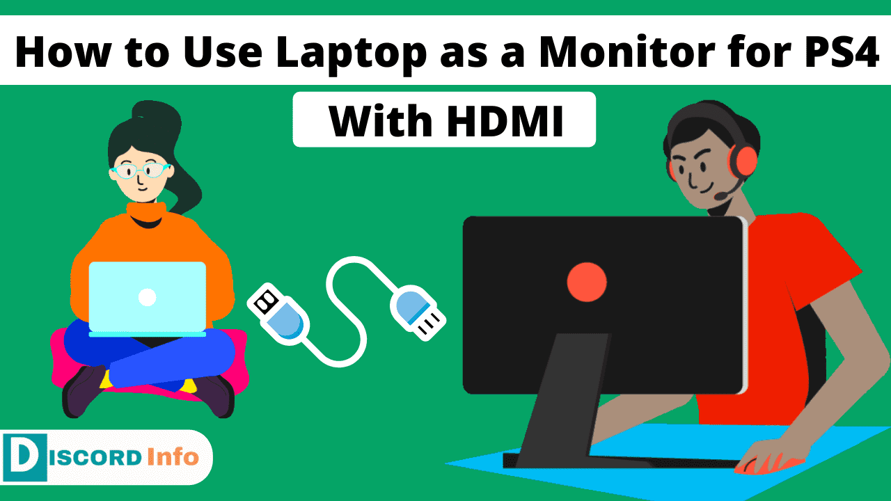 How to Use Laptop as a Monitor for PS4